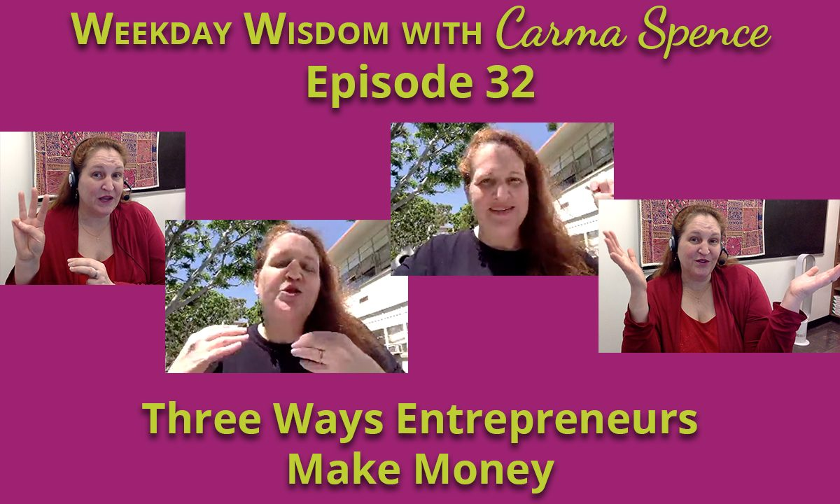 three ways that you can make money in your business
