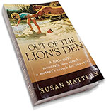 Out of the Lion's Den by Susan Mattern