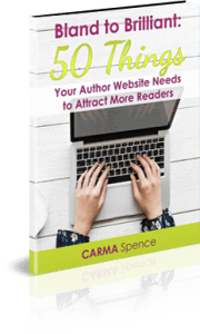 Bland to Brilliant: 50 Things Your Author Website Needs to Attract More Readers