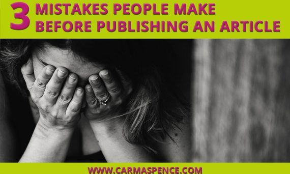 3 Mistakes People Make Before Publishing an Article