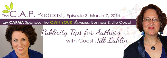 CAP Podcast with Jill Lublin