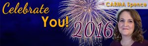 Celebrate You! 2016 with Carma Spence