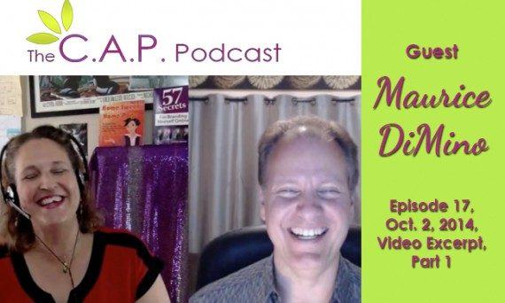 Maurice DiMino on The C.A.P. Podcast, Part 1