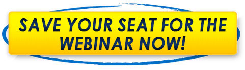 Grab Your Seat for the Webinar Now!
