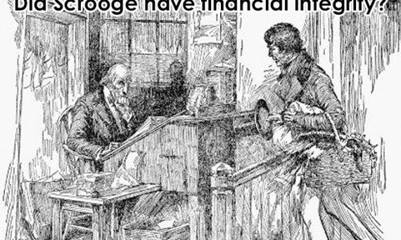 Did Scrooge have financial integrity?