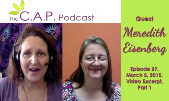 Meredith Eisenberg on The C.A.P. Podcast