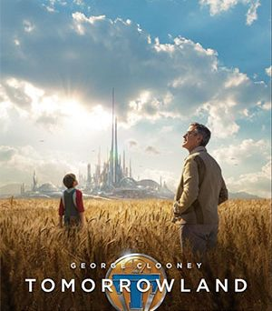 Theatrical release poster for Tomorrowland