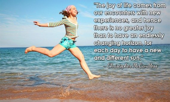 there is no greater joy than to have an endlessly changing horizon