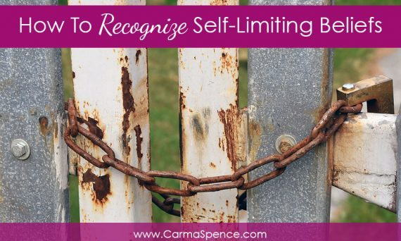 How To Recognize Self-Limiting Beliefs