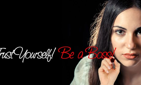 Think for yourself. Be a boss!