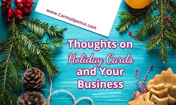 Thoughts on Holiday Cards and Your Business