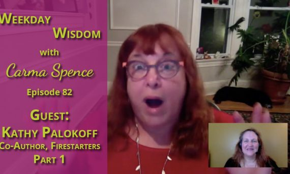 Kathy Palokoff on Weekday Wisdom, Episode 82