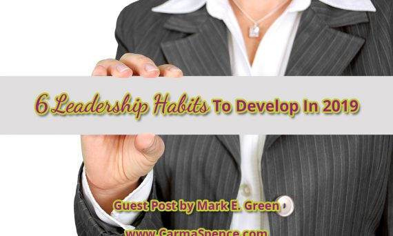 6 Leadership Habits To Develop In 2019