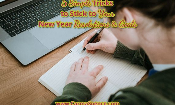 5 Simple Tricks to Stick to your New Year Resolutions and Goals