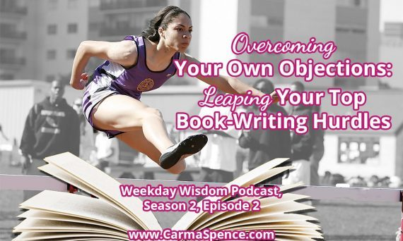 Overcoming Your Own Objections: Leaping Your Top Book-Writing Hurdles