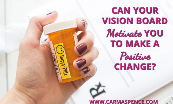 Can Your Vision Board Motivate You To Make a Positive Change?