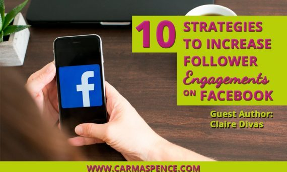 10 Strategies To Increase Follower Engagements on Facebook
