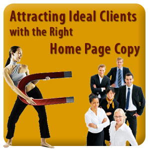 Attracting Ideal Clients with the Right Home Page Copy