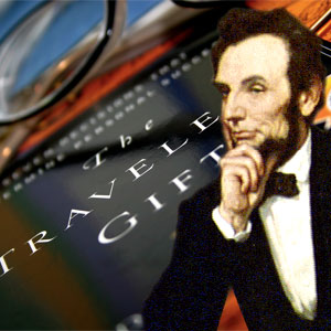 Lincoln and forgiveness in The Traveler's Gift by Andy Andrews