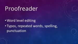 Proofreader slide