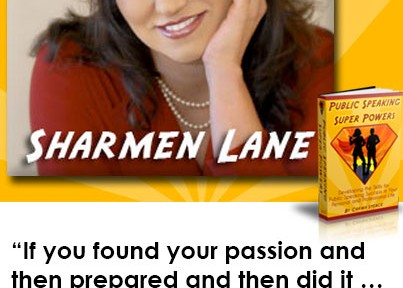 """""""If you found your passion and then prepared and then did it … I think you're invincible."""" Sharmen Lane"""