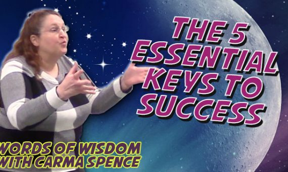 Words of Wisdom - The 5 Essential Keys to Success