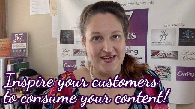 Inspire your customers to consume your content
